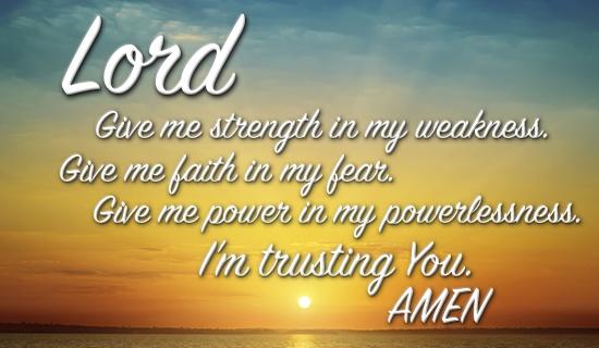 26386-cm-lord-strength-faith-fear-power-powerlessness-trusting-amen-social-550x320
